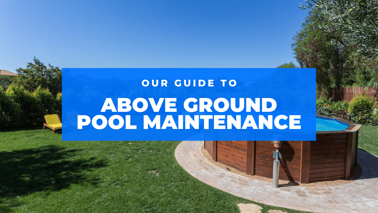above ground pool maintenance featured